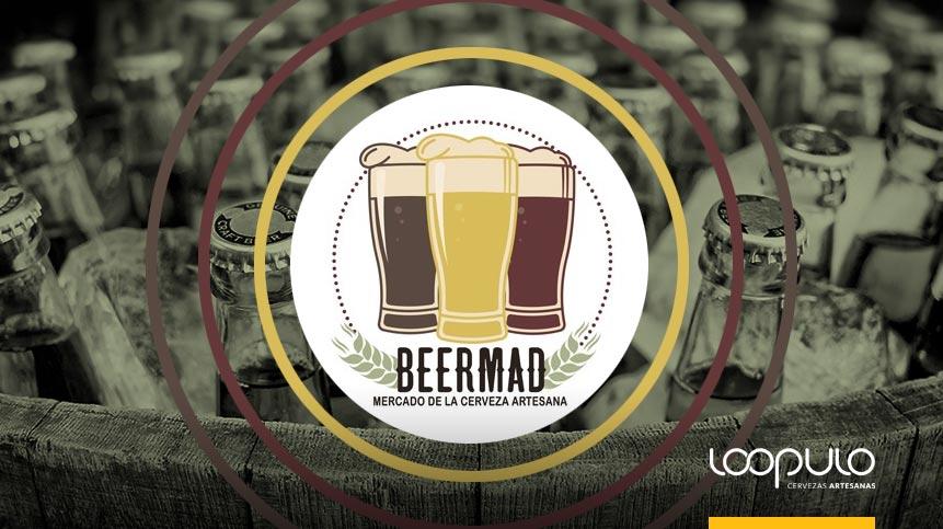 BEERMAD El mercado de la cerveza artesana de Madrid