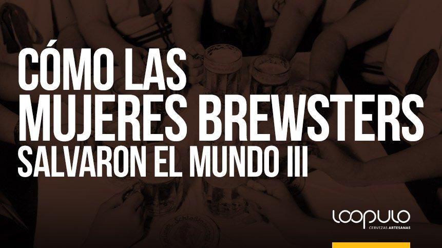 La mujer en la Historia de la cerveza (Mujeres BREWSTERS)
