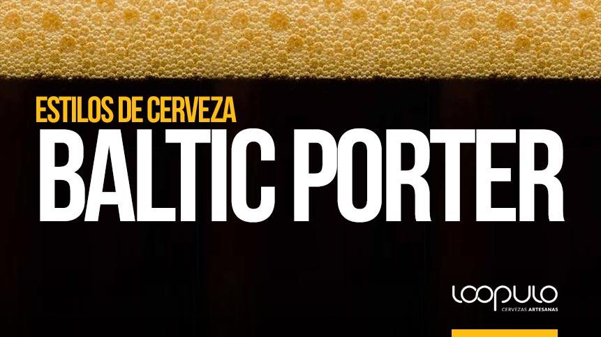 Estilo de cerveza Baltic Porter, según la BJCP