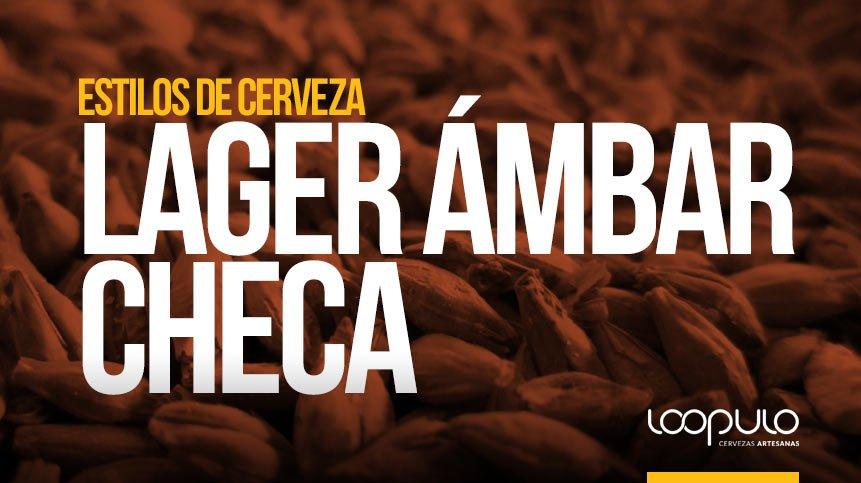 Estilos de cerveza | LAGER ÁMBAR CHECA