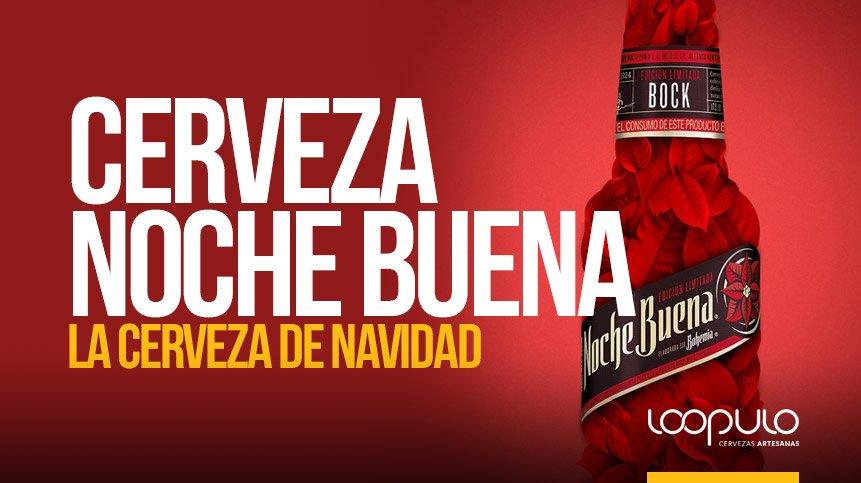 Cerveza NOCHE BUENA | La cerveza de Navidad