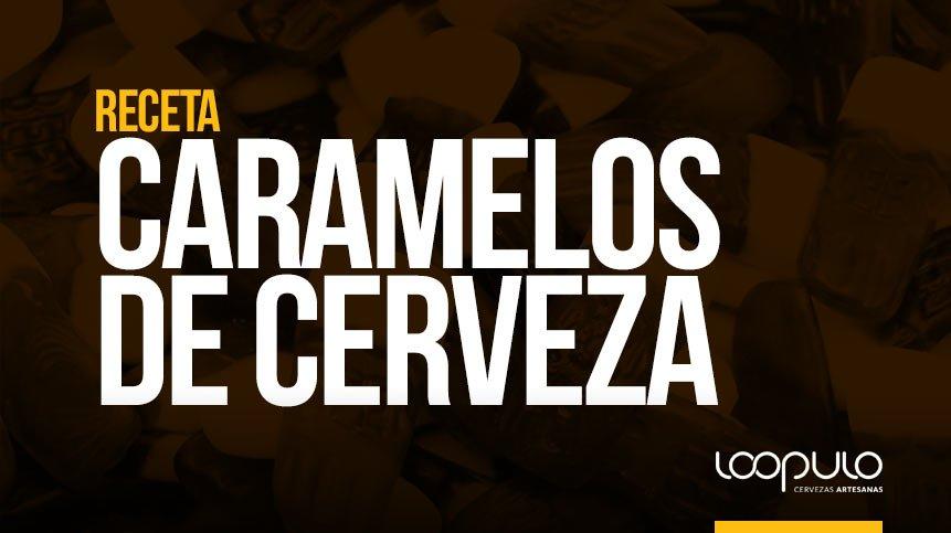 RECETA | Cómo elaborar CARAMELOS DE CERVEZA
