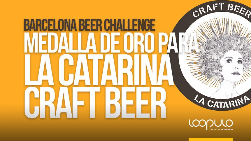 Medalla de Oro para LA CATARINA CRAFT BEER