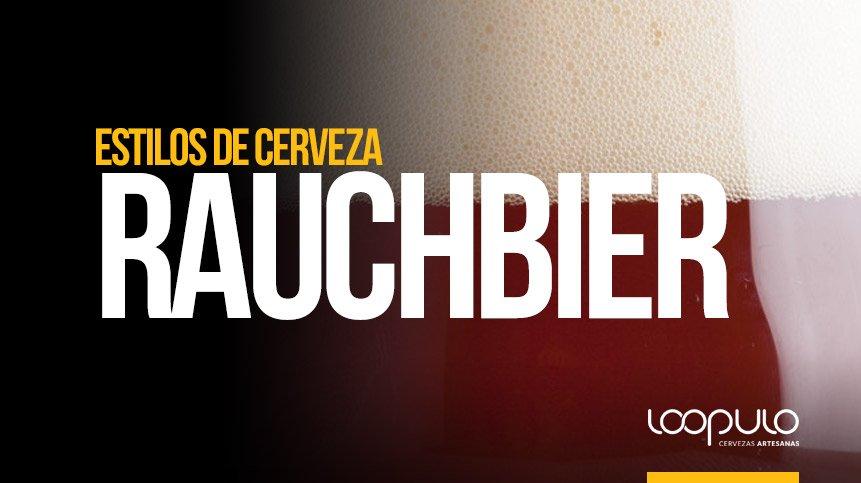 Estilo de cerveza Rauchbier – Loopulo