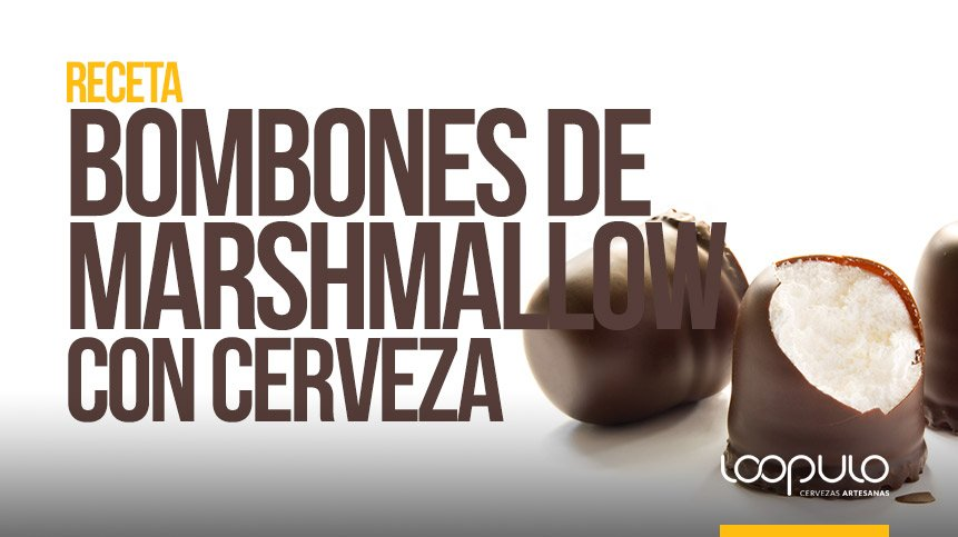 RECETA | BOMBONES DE MARSHMALLOW con cerveza