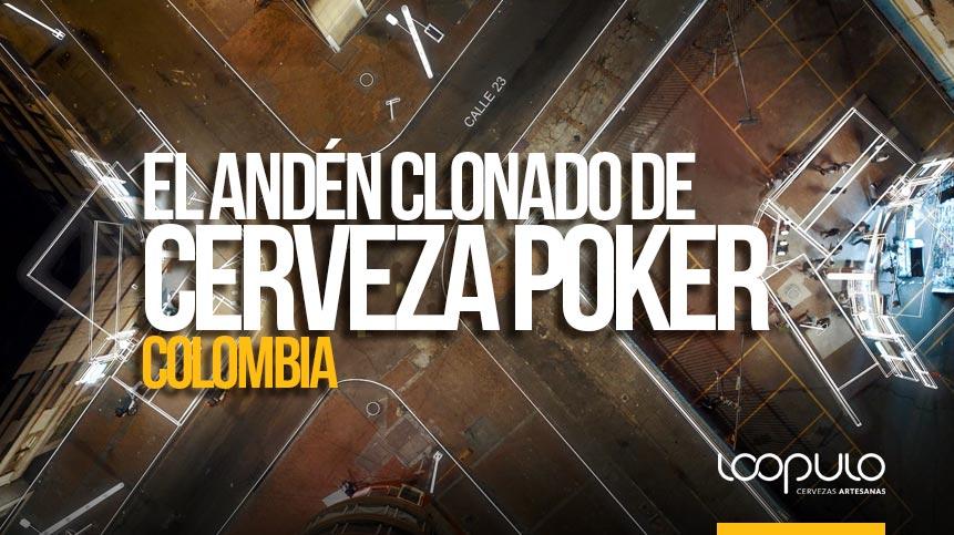 El andén clonado de CERVEZA POKER | Colombia