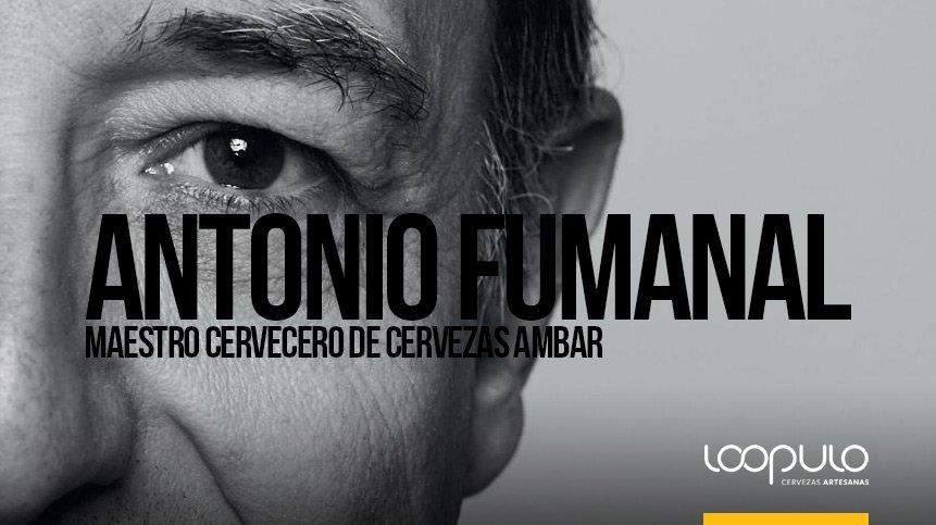 ANTONIO FUMANAL | Maestro cervecero de Cervezas AMBAR