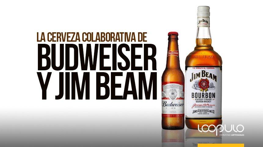 La cerveza colaborativa de BUDWEISER y JIM BEAM