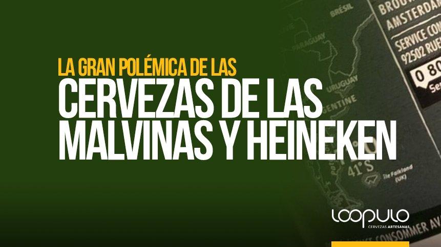 La gran POLÉMICA de las cervezas de las Malvinas y Heineken
