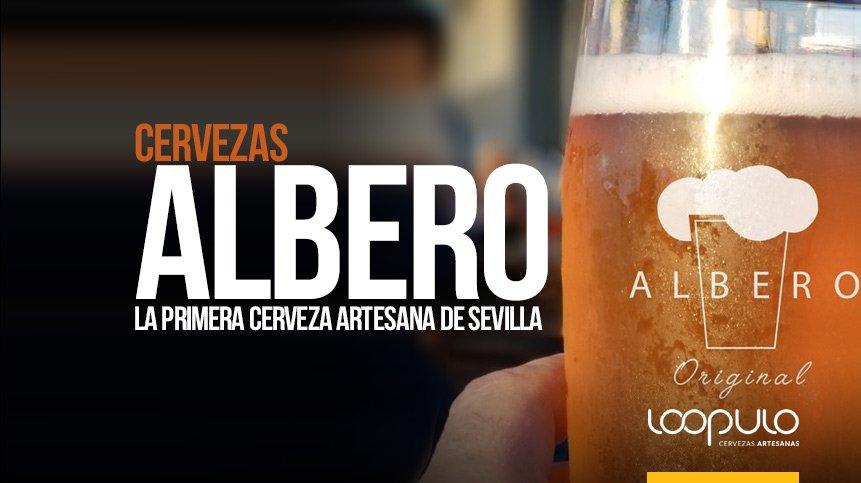 Cervezas ALBERO, la primera cerveza artesana de Sevilla