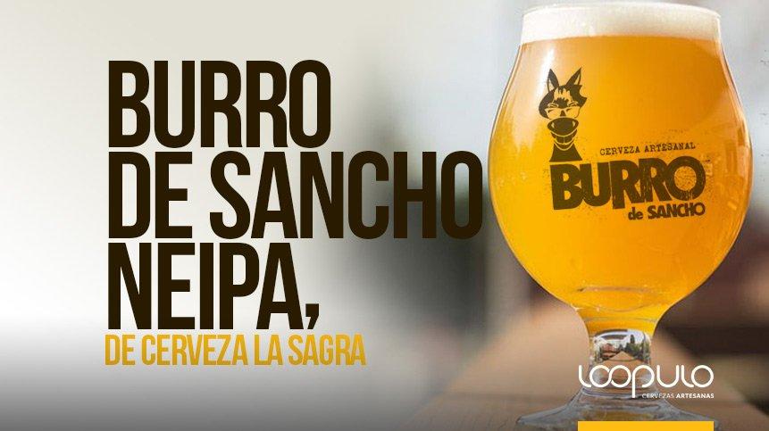 Burro de Sancho NEIPA, de Cerveza La Sagra