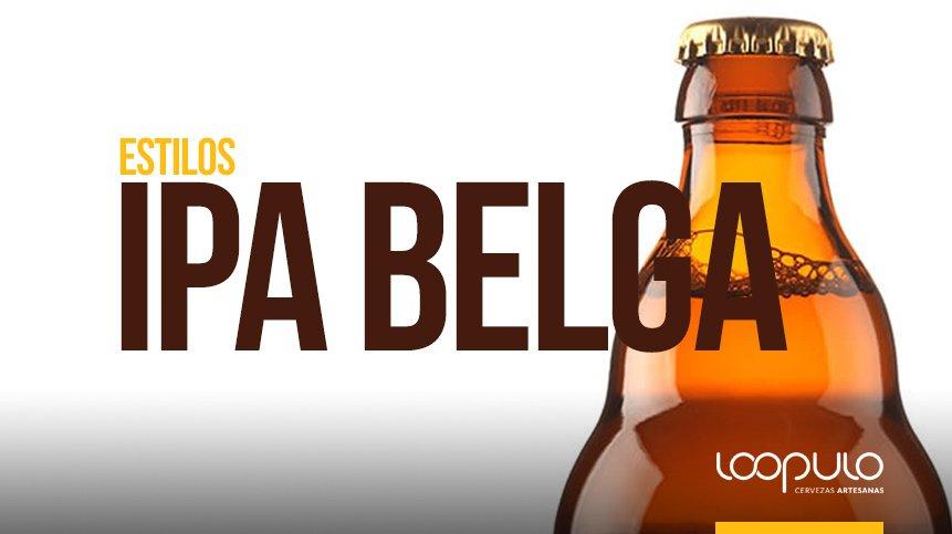 Estilos de cerveza | IPA BELGA, según la BJCP