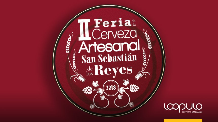 II Feria de la Cerveza Artesanal San Sebastián de los Reyes