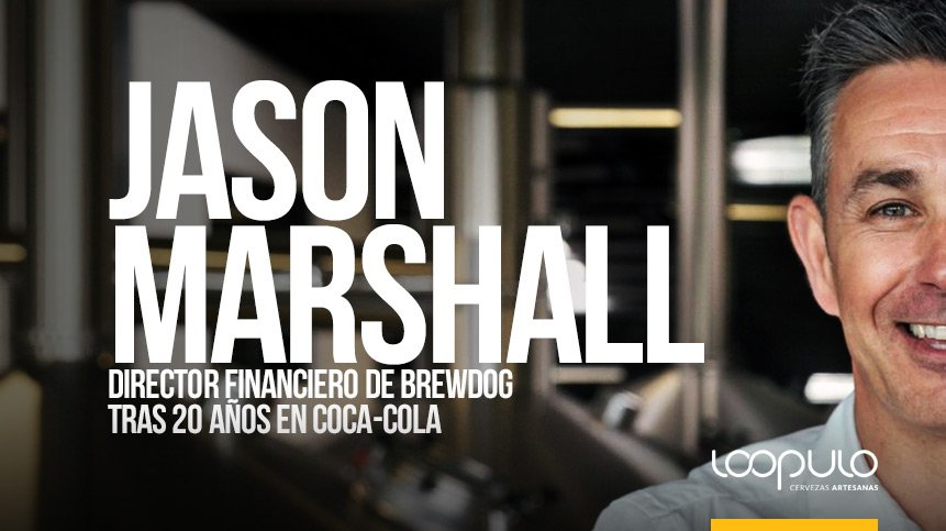 Jason Marshall, Director Financiero de BrewDog tras 20 años en Coca-Cola