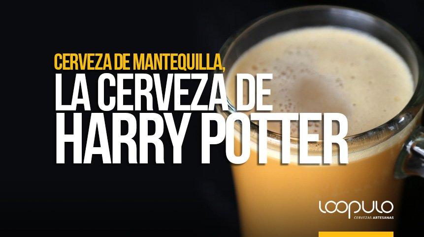 CERVEZA DE MANTEQUILLA, la cerveza de Harry Potter