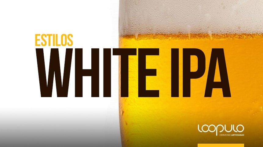 Estilos de cerveza | IPA BLANCA, según la BJCP