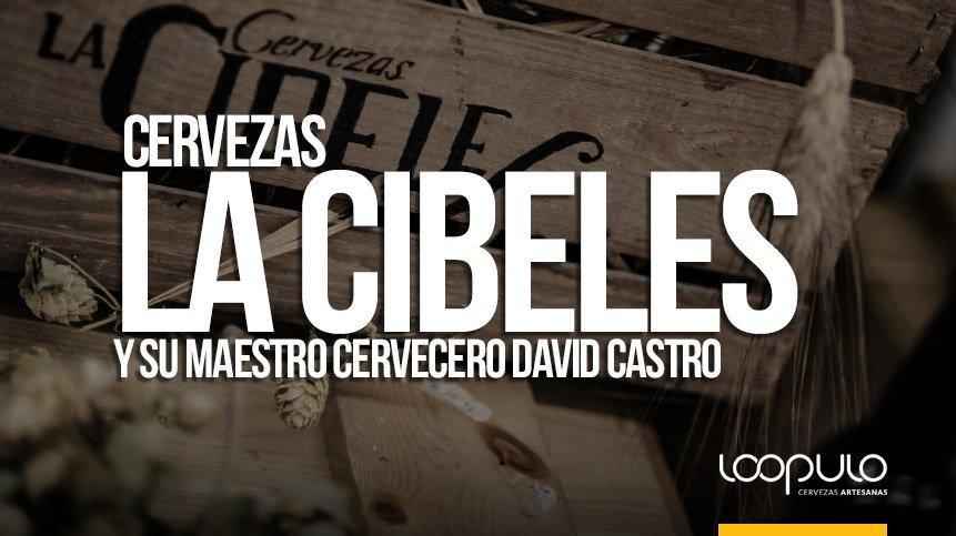 Cervezas La Cibeles y su maestro cervecero David Castro