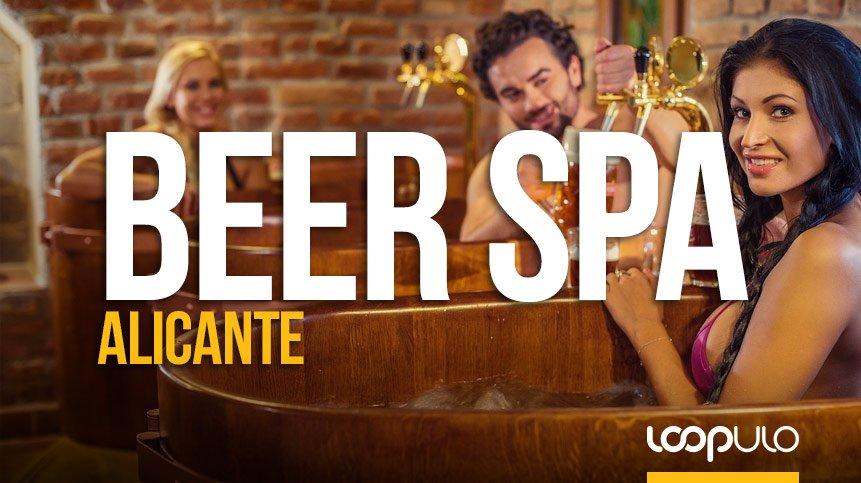 ALICANTE tendrá su propio Beer Spa a partir de octubre