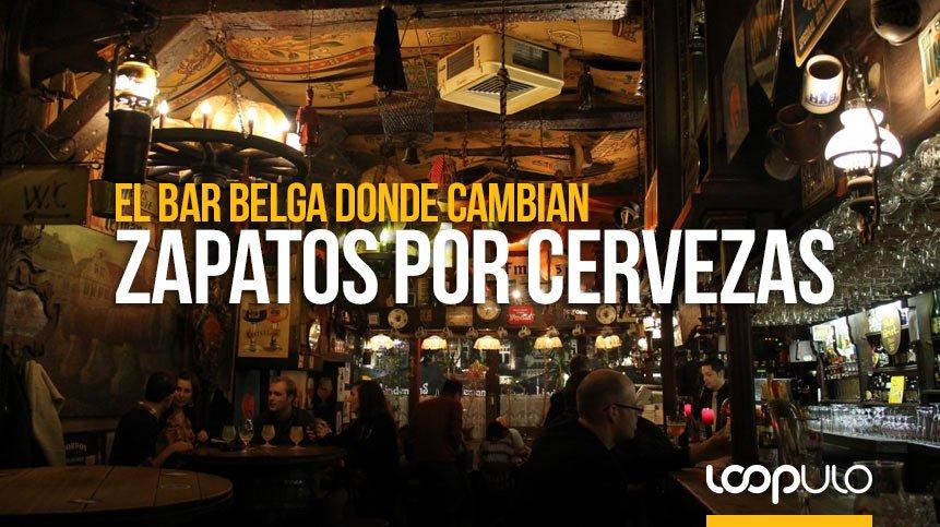 El bar belga donde cambian ZAPATOS POR CERVEZAS