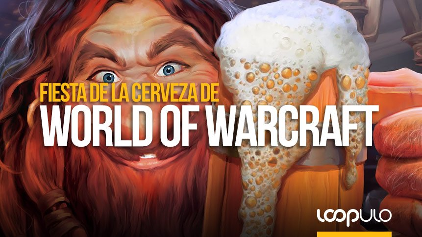 Fiesta de la Cerveza WOW, el Oktoberfest de World of Warcraft