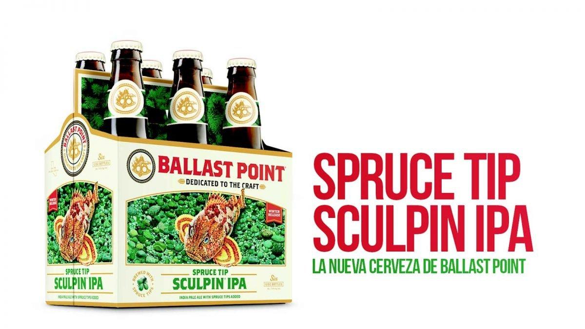 Spruce Tip Sculpin IPA, la nueva cerveza de Ballast Point