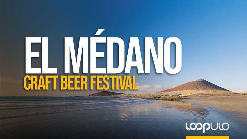 El Médano Craft Beer Festival, las fiesta de la cerveza canaria
