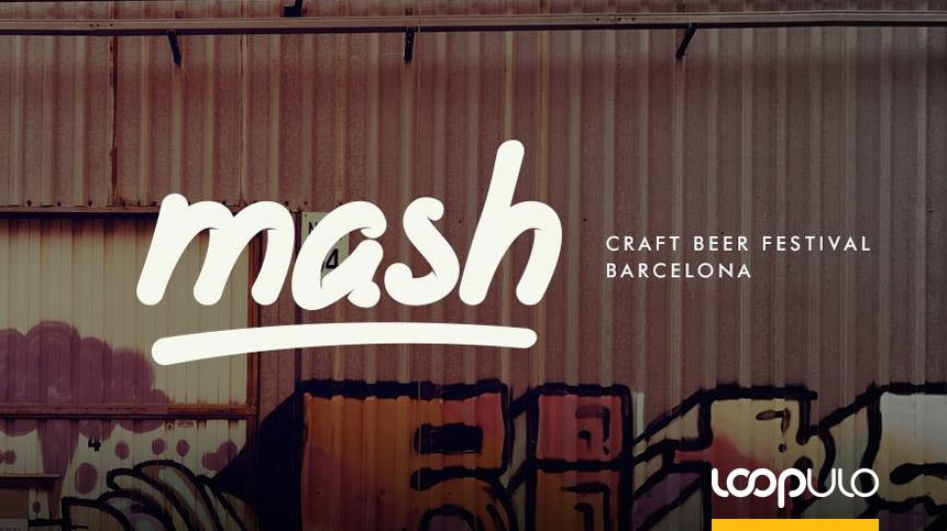 Mash Beer Fest, la fiesta de la cerveza de Barcelona