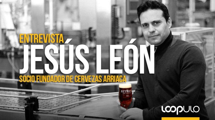 """Jesús León: """"En Arriaca respetamos el proceso tradicional: es la cerveza la que marca los tiempos, no nosotros"""""""