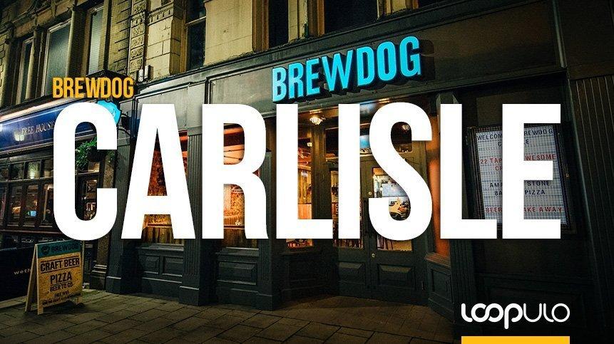 Carlisle, el nuevo destino de BrewDog en Reino Unido