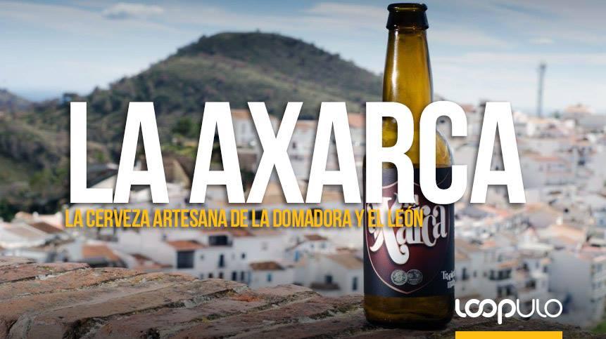 La Axarca, la cerveza artesana de La Domadora y el León