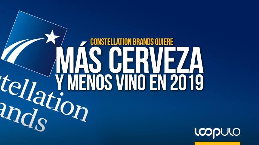 Constellation Brands quiere más cerveza y menos vino en 2019