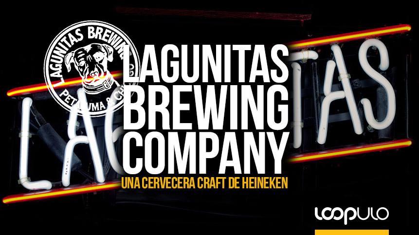 Lagunitas Brewing Company, una cervecera craft de Heineken