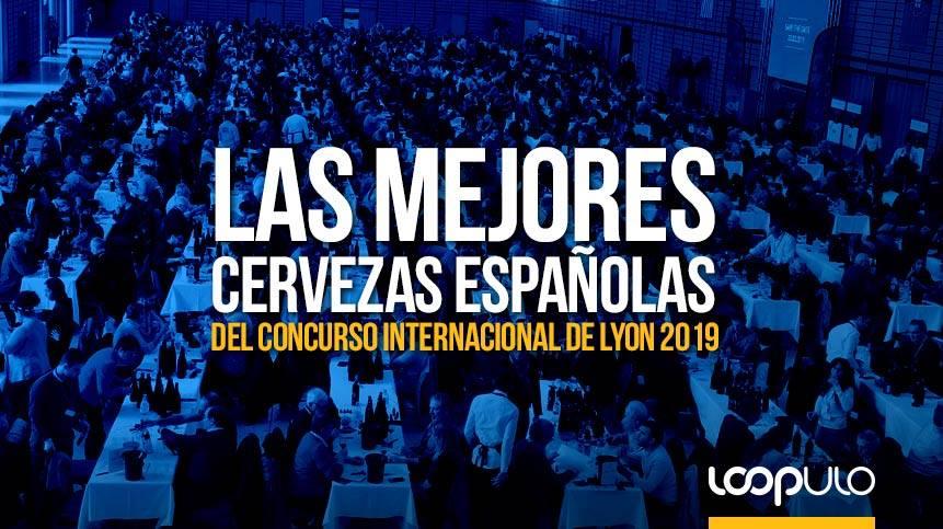 Las mejores cervezas españolas en el Concurso de Lyon 2019 – Loopulo