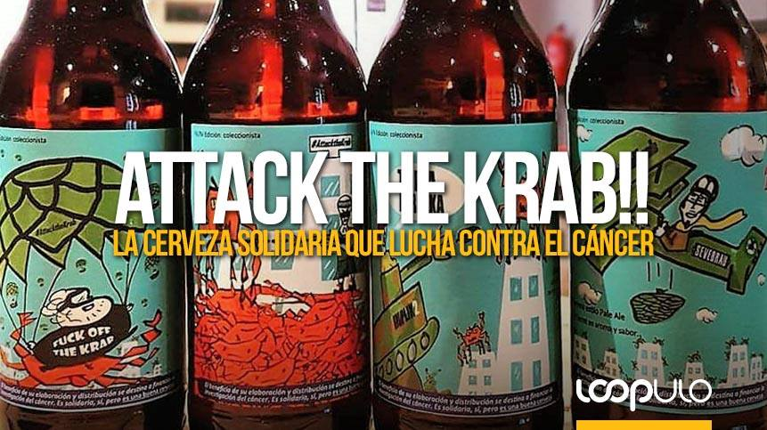 Attack the Krab!!, la cerveza solidaria que lucha contra el cáncer – Loopulo