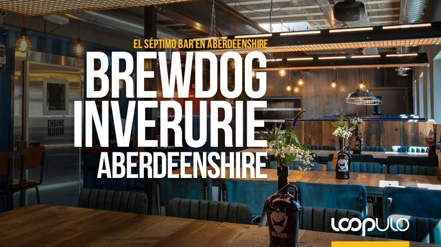Inverurie, el séptimo bar de BrewDog en Aberdeenshire, Escocia