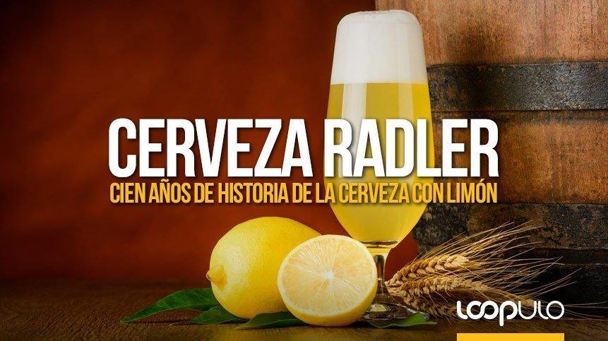 Cerveza Radler, cien años de historia de la cerveza con limón