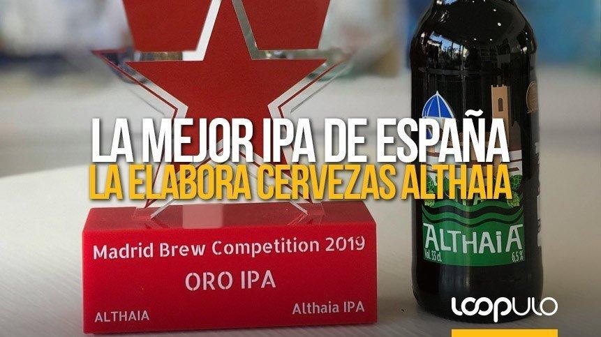 La mejor IPA de España, en 2019, la elabora Cervezas Althaia