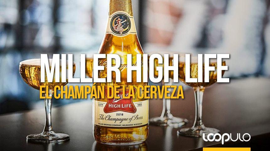 Miller High Life, el champán de las cervezas