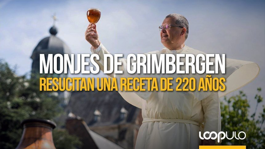 Monjes de Grimbergen resucitan una receta de 220 años