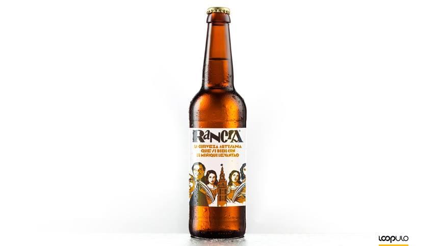 Rancia, la cerveza artesanal que rinde homenaje a Sevilla – Loopulo