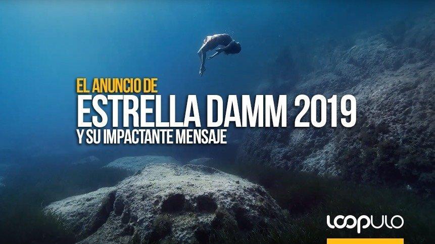 El anuncio de Estrella Damm 2019 y su impactante mensaje