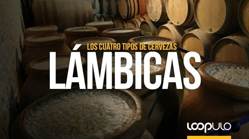 Las cervezas Lámbicas y sus cuatro tipos