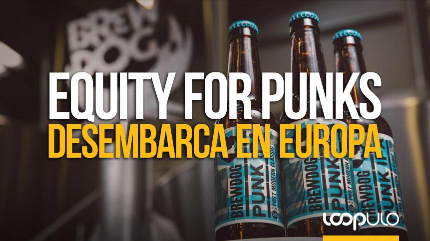 Equity for Punks llega a Europa con más de 100.000 reclutas