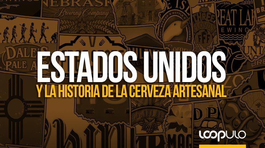 Estados Unidos y la historia de la cerveza artesanal