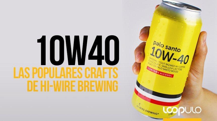 10W40 Imperial Stout, las populares crafts de Hi-Wire Brewing