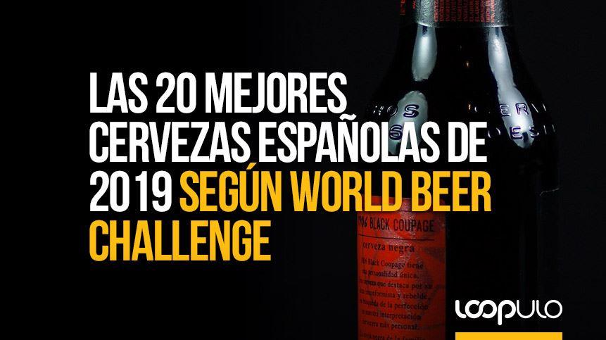 Las 20 mejores cervezas españolas de 2019