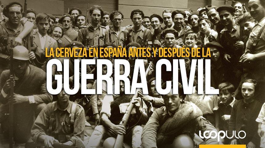 La cerveza en España antes y después de la Guerra Civil