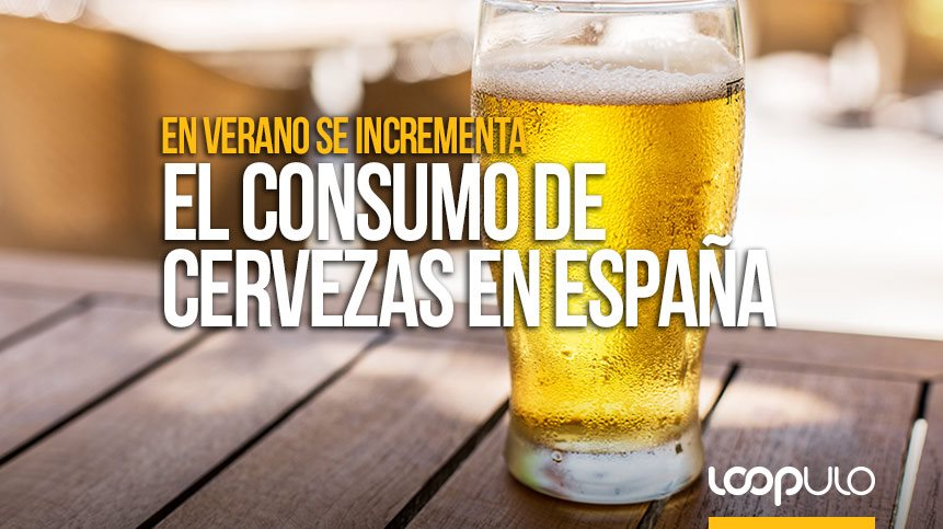 En verano se concentra el 31% del consumo anual de cerveza