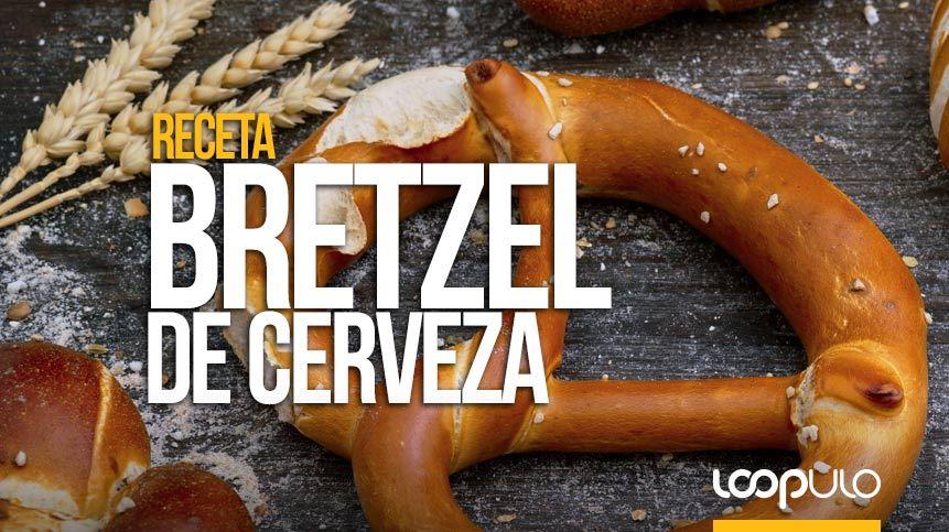 Bretzel de cerveza (o cómo elaborar Pretzels con cerveza trigo)