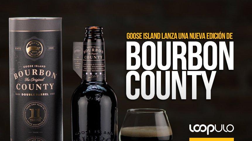 Goose Island lanzará nuevas Bourbon County a finales de 2019